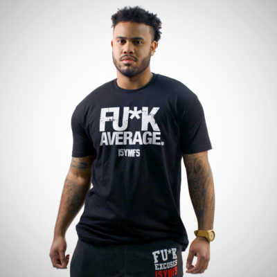 FU*K AVERAGE T-SHIRT (DISTRESSED STYLE)