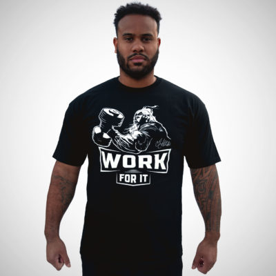 WORK FOR IT 2.0 - LIMITED EDITION TEE