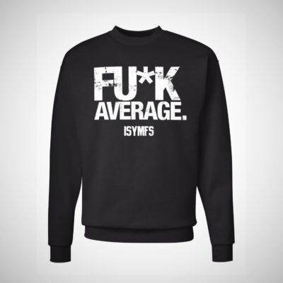 FU*K Average (Distressed) – SPORTSWEAR CLUB FLEECE